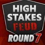 High Stakes Feud ronde 7