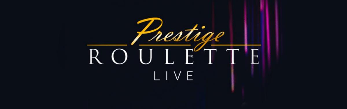 Prestige Roulette Live
