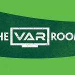 The VAR Room